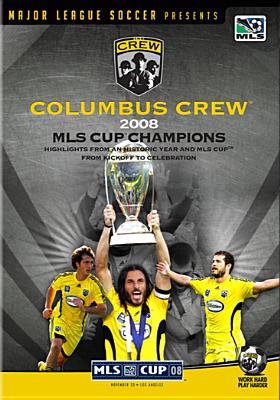 2008 MLS Cup Champions: Columbus Crew