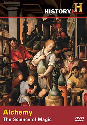 Alchemy: The Science of Magic
