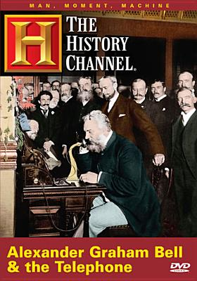 Alexander Graham Bell and the Telelephone