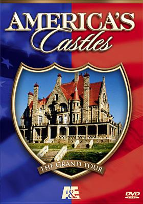 America's Castles: The Grand Tour