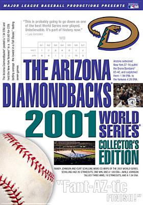 Arizona Diamondbacks: 2001 World Series