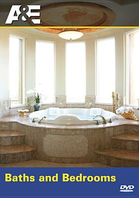 Baths and Bedrooms