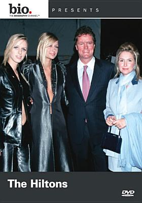 Biography: The Hiltons