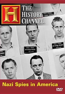 Biography: Nazi Spies in America