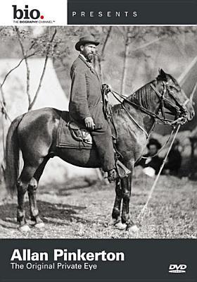 Biography: Allan Pinkerton