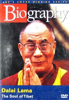 Biography: Dalai Lama, the Soul of Tibet
