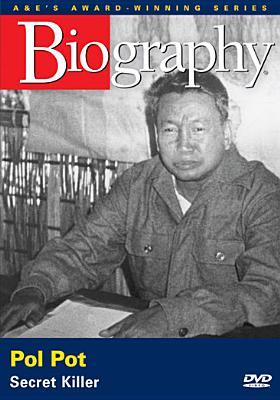 Biography: Pol Pot, Secret Killer