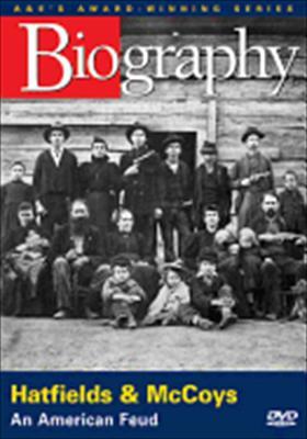 Biography: Hatfields & McCoys, an American Feud