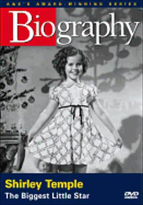Biography: Shirley Temple