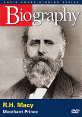 Biography: R.H. Macy, Merchant Prince