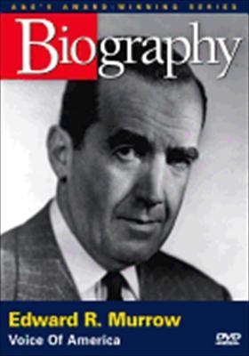 Biography: Edward R. Murrow