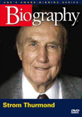 Biography: Strom Thurmond
