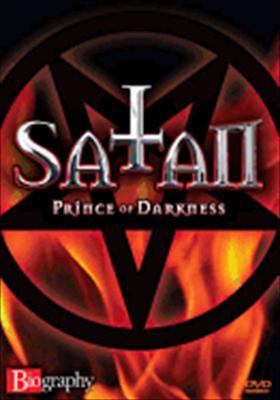 Biography: Satan - Prince of Darkness