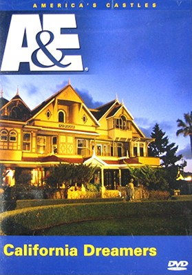 California Dreamers (America's Castles)