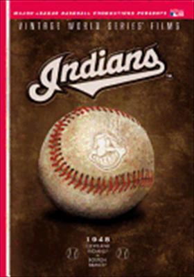 Cleveland Indians: Vintage World Series Films