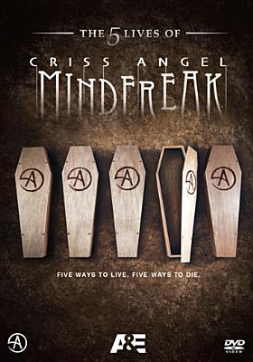 Criss Angel Mindfreak: The 5 Lives of