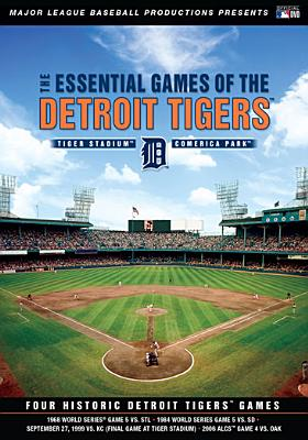 Essential Games of the Detroit Tigers
