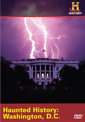Haunted History: Washington, DC