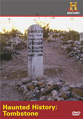 Haunted History: Tombstone