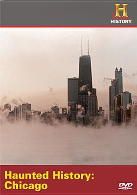 Haunted History: Chicago