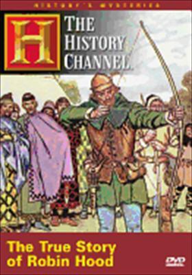 History's Myst: The True Story of Robin Hood