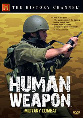 Human Weapon: Military Combat 0733961108194