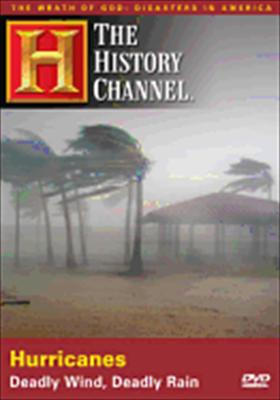 Hurricanes: Deadly Wind, Deadly Rain