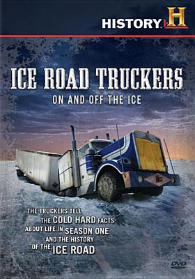 Ice Road Truckers: On & Off the Ice
