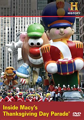 Inside Macy's Thanksgiving Parade