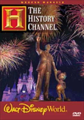 Modern Marvels: Walt Disney World