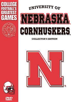 Nebraska Cornhuskers: Greatest Games Collection