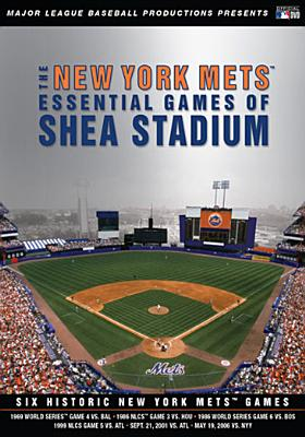 New York Mets: Essential Games of Shea Stadium