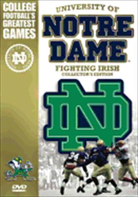 Notre Dame: College Football's Greatest Games