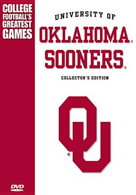 Oklahoma Sooners: Greatest Games Collection
