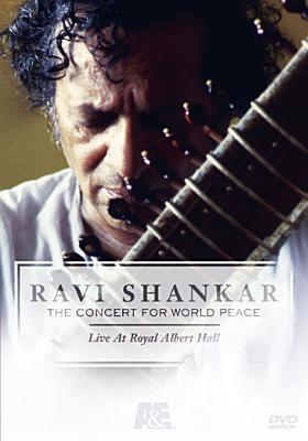 Ravi Shankar: The Concert for World Peace