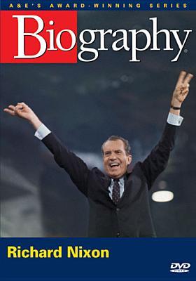 Richard Nixon: The Man & President