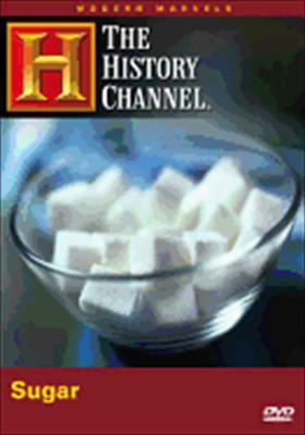 Sugar (Modern Marvels)