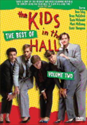 The Best of Kids in the Hall Volume 2