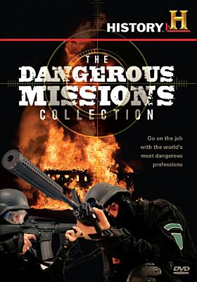 The Dangerous Missions Collection