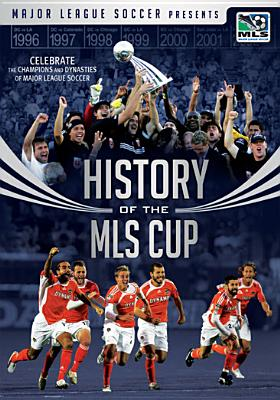 The History of the MLS Cup