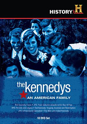 The Kennedys: An American Family