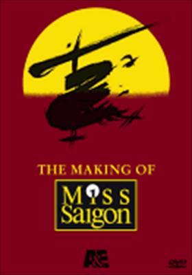 The Making of Miss Saigon
