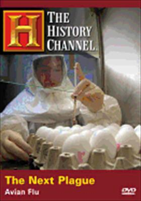 The Next Plague: Avian Flu