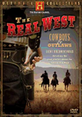 The Real West: Cowboys & Outlaws 0733961775945