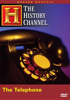 The Telephone (Modern Marvels)