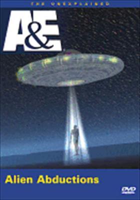 The Unexplained: Alien Abductions