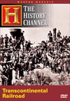 Transcontinental Railroad (Modern Marvels)