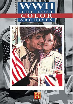 WWII: The Lost Color Archives