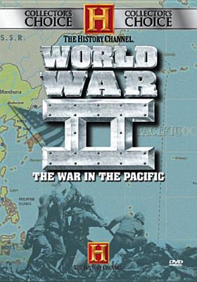 World War II: The War in the Pacific