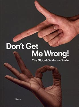 Don't Get Me Wrong!: The Global Gestures Guide 9783981337099